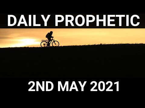 Daily Prophetic 2 May 2021 7 of 7