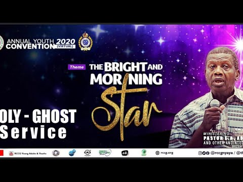 RCCG OCTOBER 2020 HOLY GHOST SERVICE - THE BRIGHT AND MORNING STAR