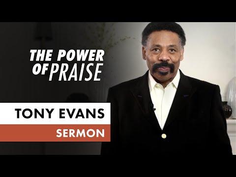 The Power of Praise  April 26 (Sermon Only, Tony Evans)