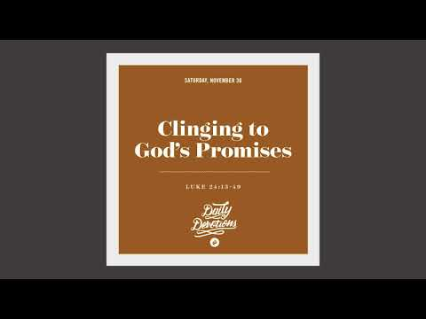 Clinging to Gods Promises - Daily Devotion
