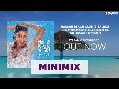 Nassau Beach Club Ibiza 2021 (Official Minimix HD)