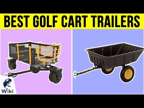8 Best Golf Cart Trailers 2019