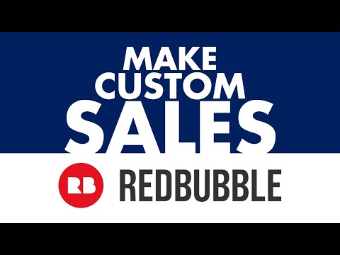 3 TIPS to MAKE CUSTOM SALES on Redbubble