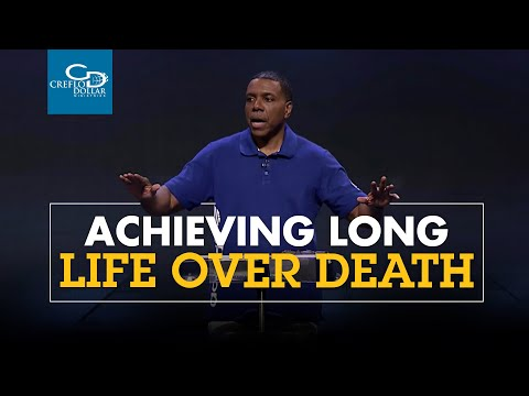 Achieving Long Life Over Death - Episode 2