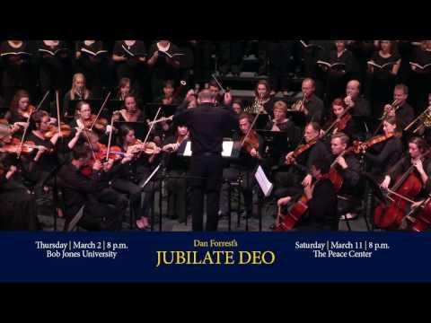 """Bob Jones University presents Dan Forrest's """"Jubilate Deo"""" conducted by Warren Cook"""