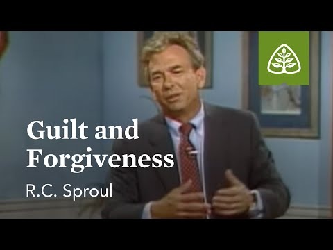 Guilt and Forgiveness: Pleasing God with R. C. Sproul