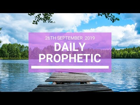 Daily Prophetic 26 September 2019   Word 4