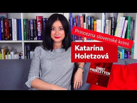 Katarína Holetzová představuje Smrt prokletých