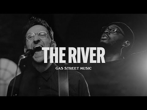 Gas Street Music  The River (Music Video) OFFICIAL