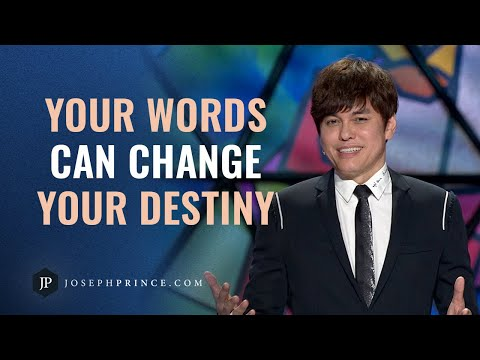 Your Words Can Change Your Destiny  Joseph Prince