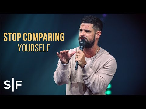 Stop Comparing Yourself  Pastor Steven Furtick