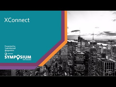 Sitecore Symposium 2016 - Dreams Achieved: xConnect will drive your brand's next digital revolution