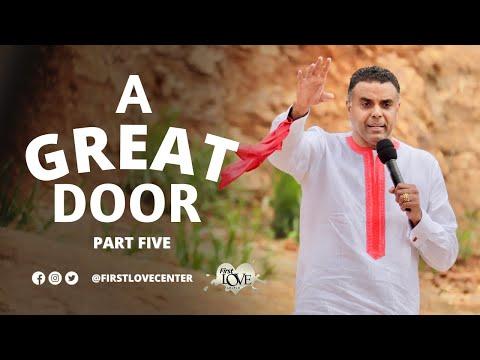 A Great Door: Part 5  Dag Heward-Mills