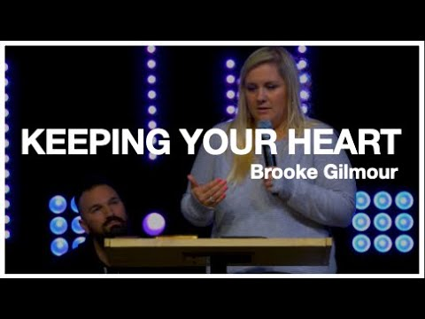 Keeping Your Heart  Brooke Gilmour