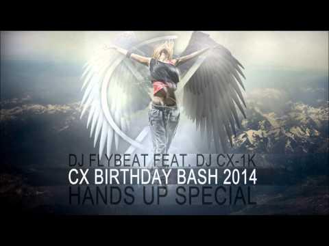 Techno Hands Up Birthday Bash 2014 [DJFlyBeat ft. DJ CX-1k] ★ - UCkAbPW_dUMF6vL54rcsaxjw