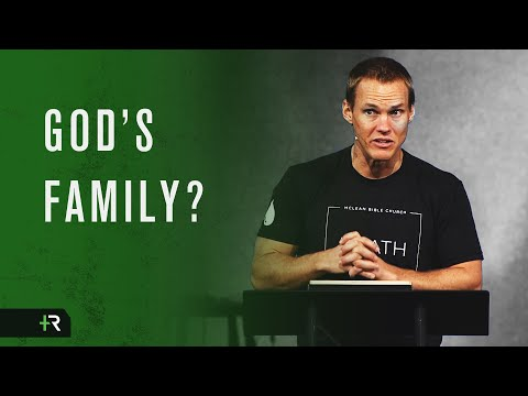 DAVID PLATT // Becoming a Part of the Family of God
