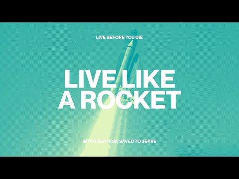 Live like a Rocket