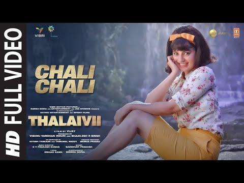 Chali Chali (Full Song) THALAIVII | Kangana Ranaut| Vijay | GV Prakash Kumar|Saindhavi,Irshad Kamil
