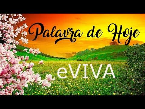 PALAVRA DE HOJE 09 DE MARÇO eVIVA MENSAGEM MOTIVACIONAL PARA REFLEXÃO DE VIDA - BOM DIA!