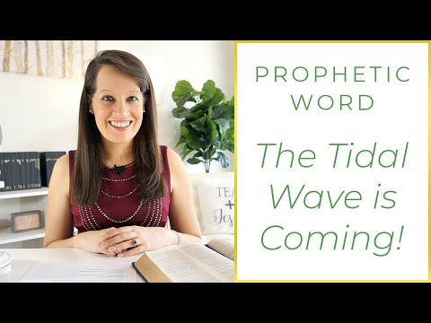 Word of the Lord: The Tidal Wave of Blessing is inside you!