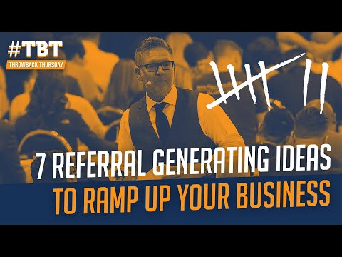 7 Referral Generating Ideas to Ramp Up Your Business | #TBT