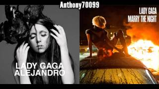 Alejandro vs. Marry The Night (Mashup)