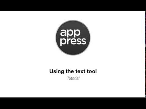 App Press | Using the text tool