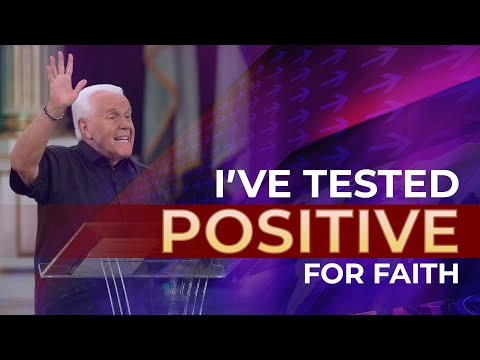 I've Tested Positive For Faith!-Jesse Duplantis