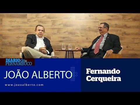João Alberto entrevista Fernando Cerqueira
