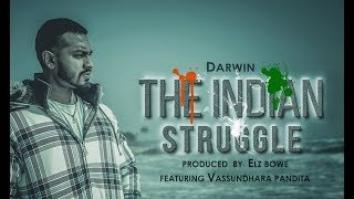 Latest Release| The Indian Struggle - Darwin - songdew , HipHop