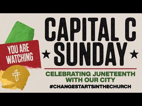 Transformation Church // Capital C Sunday