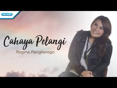 Cahaya Pelangi - Regina Pangkerego (with lyric)