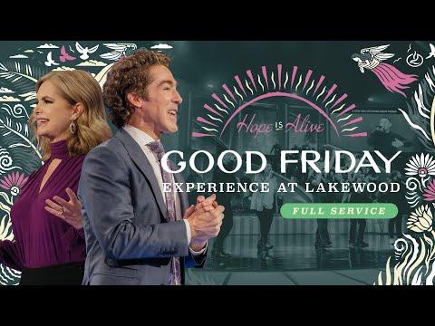 Good Friday at Lakewood Church  Easter Weekend