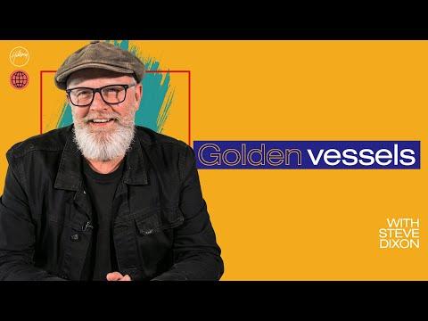 Golden Vessels  Steve Dixon  Hillsong Church Online
