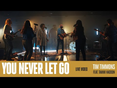 You Never Let Go (Live)  Tim Timmons (Feat. Tammi Haddon)