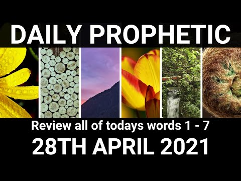Daily Prophetic 28 April 2021 All Words