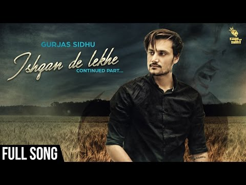 Ishqan De Lekhe Continued Part Lyrics - Gurjas Sidhu