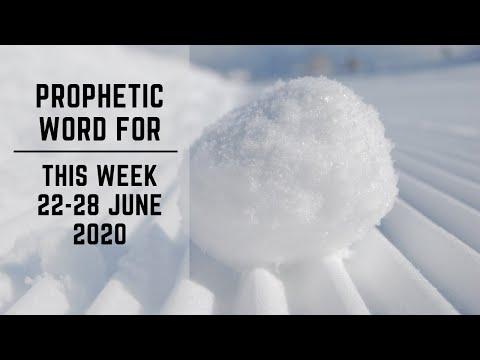 Prophetic Word for This Week   22 June 2020