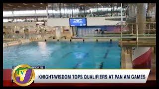 TVJ Sports News: Knight-Wisdom Tops Qualifiers at Pan AM Games - August 1 2019
