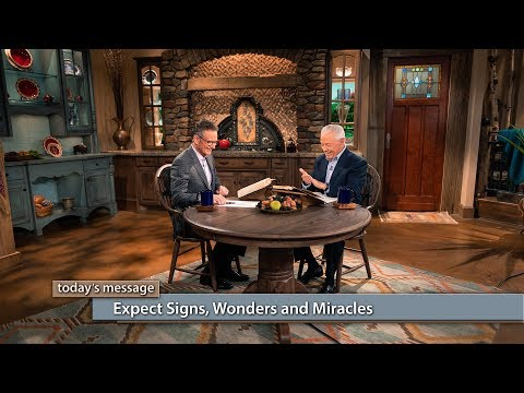 Expect Signs, Wonders and Miracles