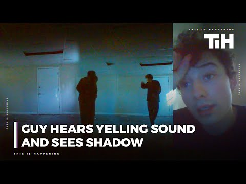 Guy Hears Yelling Sounds And Sees Shadow Move in Empty Basement