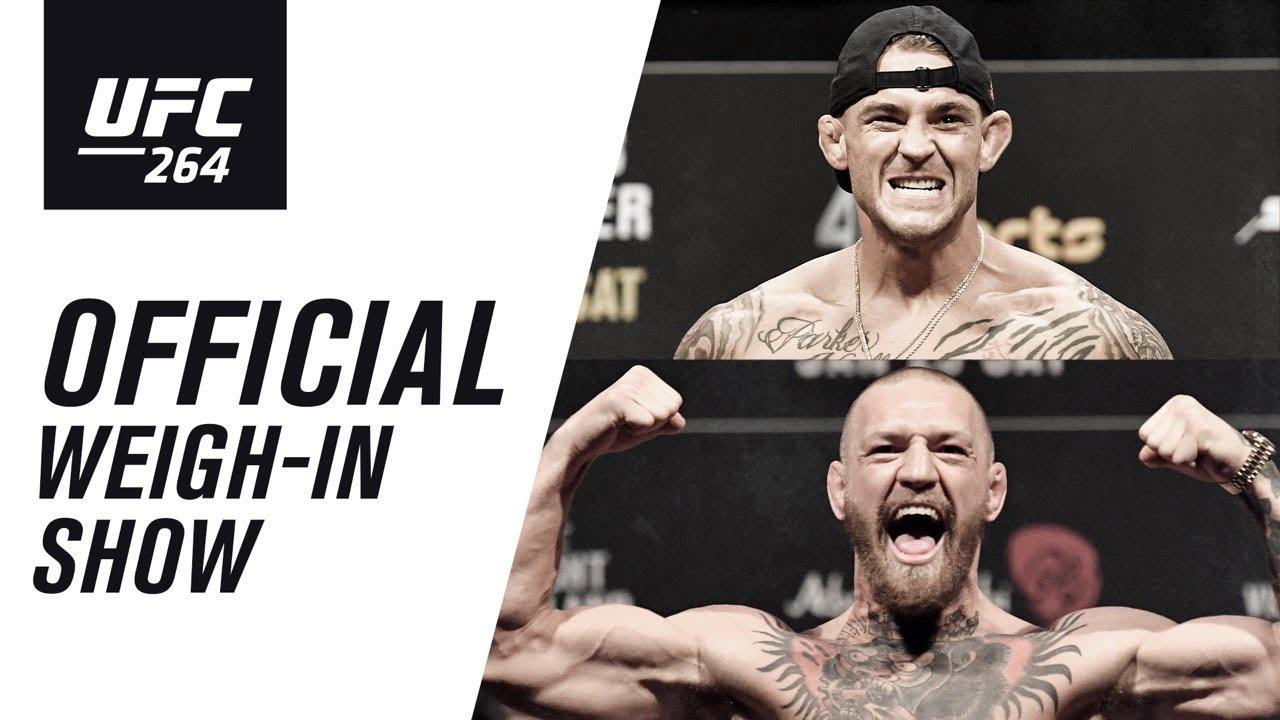 UFC 264: Live Weigh-in Show | Poirier vs McGregor 3