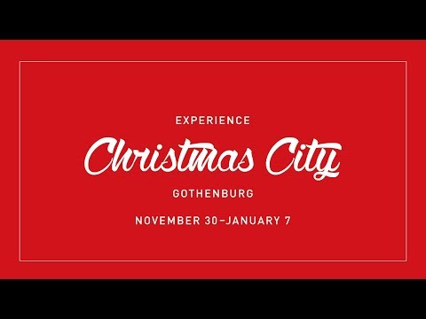 Christmas City Gothenburg 2017