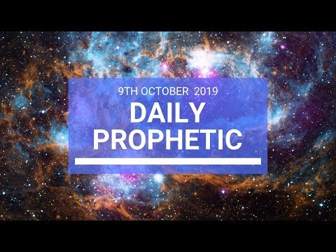 Daily Prophetic 9 October Word 2