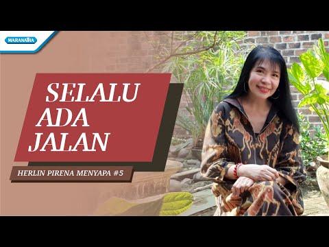 Herlin Pirena Menyapa #5 - Selalu Ada Jalan (video lyric)