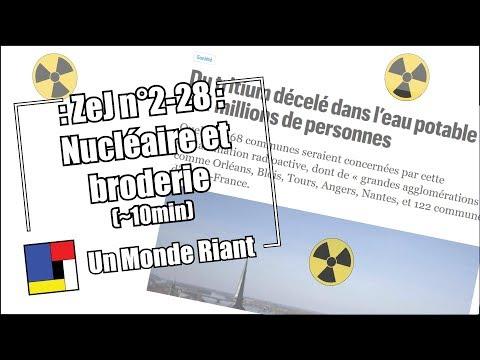 Zététique et journalisme - #2-28 - Nucléaire et broderie
