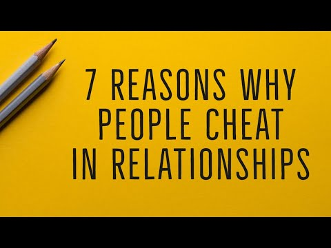 7 Reasons People Cheat in Relationships