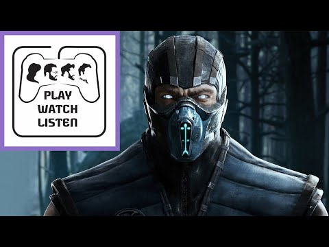 We love Mortal Kombat (but not the movie) | Play, Watch, Listen ep. 60