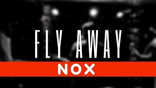 Fly Away- Nox Original - noxtheband , Jazz