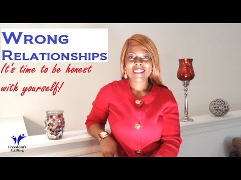 WEDNESDAY WORD - Wrong Relationships...Be Honest With Yourself!